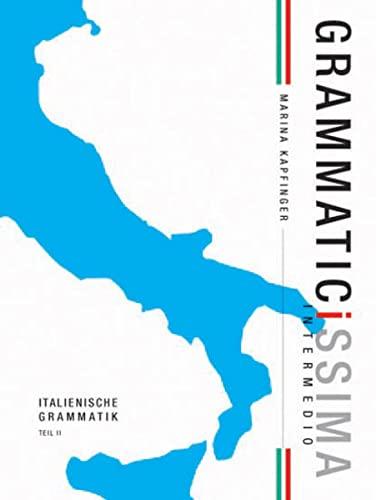 9783853120408: Grammaticissima elementare 2: Italienische Grammatik für Fortgeschrittene Teil II