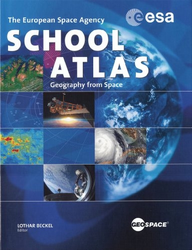 ESA School Atlas: Geography from space