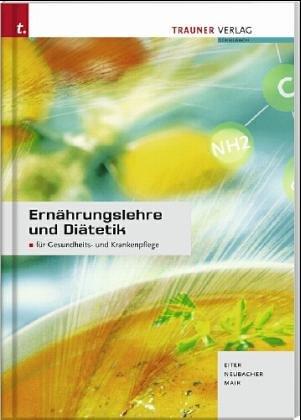 9783853208717: Ernährungslehre und Diätetik.