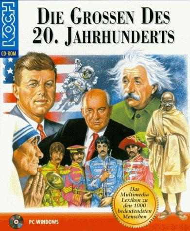 Die Grossen des 20. Jahrhunderts. CD- ROM