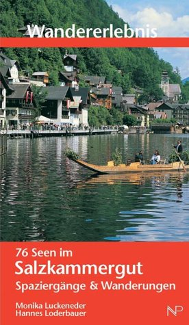 9783853261439: Wandererlebnis. 76 Seen im Salzkammergut.