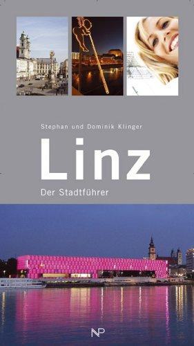 Linz Der Stadtführer: Kligner Stephan Klinger Dominik