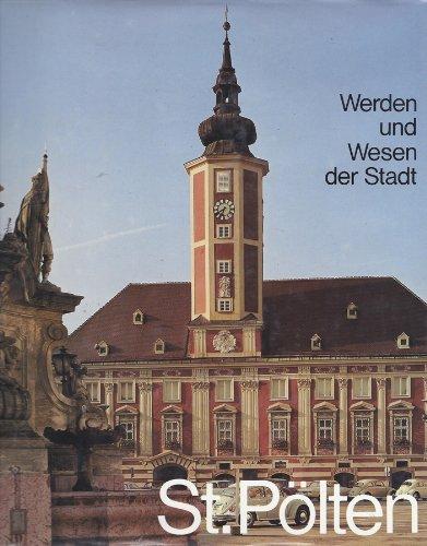 9783853264157: Werden und Wesen der Stadt St. Pölten