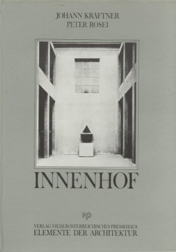 9783853264706: Innenhof (Elemente der Architektur ; Bd. 3) (German Edition)
