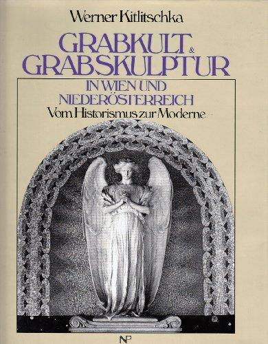 9783853268278: Grabkult & Grabskulptur in Wien und Niederösterreich