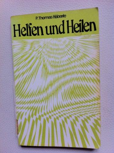 9783853290217: Helfen und Heilen