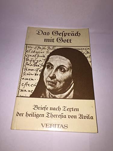 Das Gespräch mit Gott. Briefe nach Texten der hl. Theresia von Avila - Sagardoy, Antonio