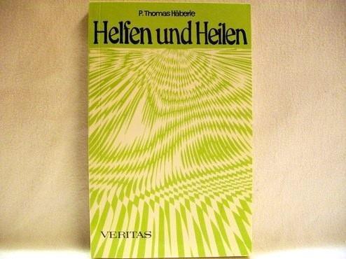 9783853292938: Helfen und Heilen