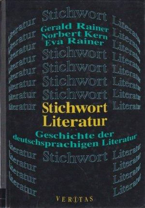 9783853299906: Stichwort Literatur. Geschichte der deutschsprachigen Literatur