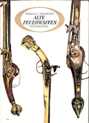 9783853390900: Alte Feuerwaffen