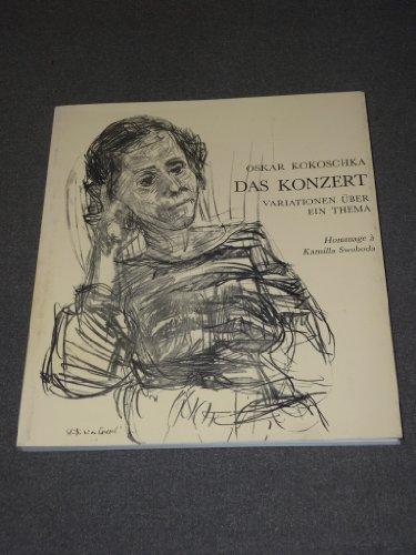 9783853491263: Oskar Kokoschka: Das Konzert : Variationen über ein Thema : hommage à Kamilla Swoboda