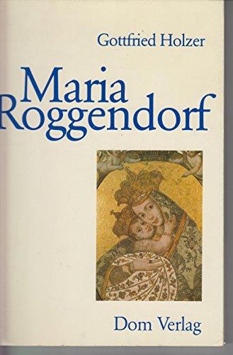 Maria Roggendorf: Gottfried Holzer
