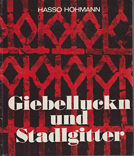9783853650202: Giebelluckn und Stadlgitter: Kunstvolle Ziegelgitter an Wirtschaftsgebäuden der Steiermark