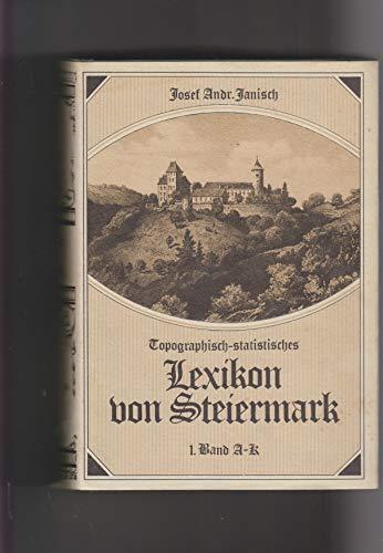 9783853650387: Topographisch-statistisches Lexikon von Steiermark: [mit hist. Notizen u. Anm.]
