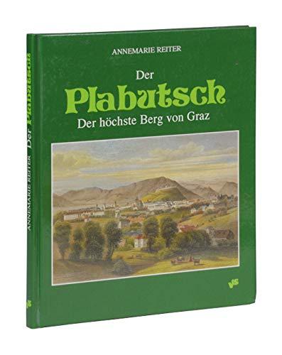 9783853651223: Der Plabutsch. Der höchste Berg von Graz