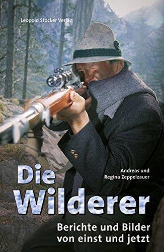 9783853652060: Die Wilderer