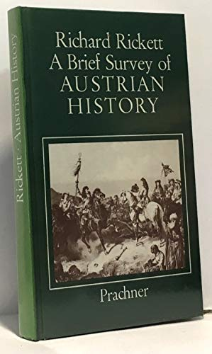 9783853670019: Brief Survey of Austrian History