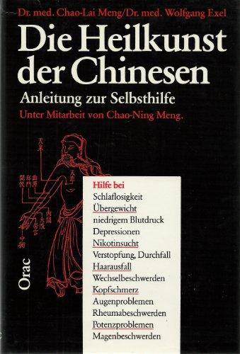 9783853689639: Die Heilkunst der Chinesen. Anleitung zur Selbsthilfe