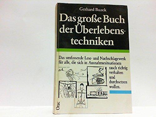 9783853689684: Das große Buch der Überlebenstechniken.