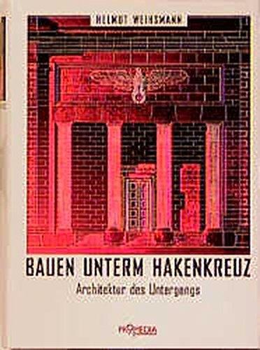Bauen unterm Hakenkreuz: Helmut Weihsmann