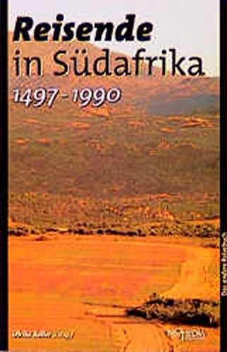9783853711569: Reisende in Südafrika (1497-1990): Ein kulturhistorisches Lesebuch