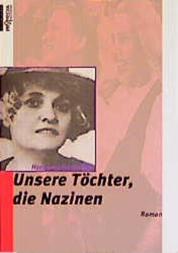 9783853711651: Unsere Töchter, die Nazinen: Roman