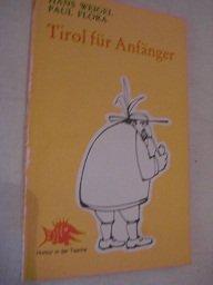 9783853730546: Tirol für Anfänger