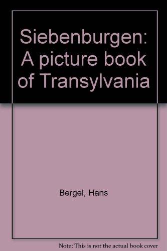 9783853730713: Siebenburgen: A picture book of Transylvania
