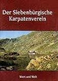 9783853731291: Der Siebenbürgische Karpatenverein 1880-1945: Gedenkband (German Edition)