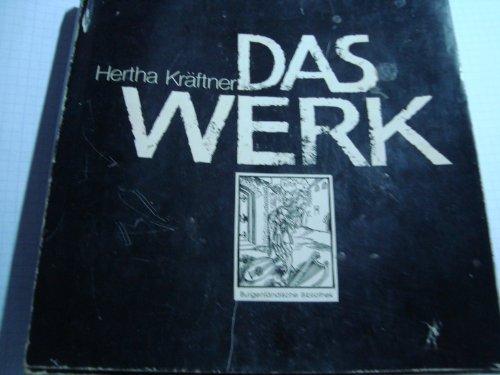 Das Werk.: Gedichte, Skizzen, Tagebücher Ausgewählt von: Kräftner, Hertha und