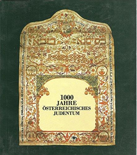 9783853740965: 1000 Jahre österreichisches Judentum: Ausstellungskatalog [Österreichisches Jüdisches Museum in Eisenstadt] (Studia judaica austriaca)