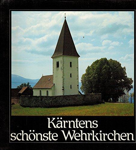 9783853782378: Kärntens schönste Wehrkirchen