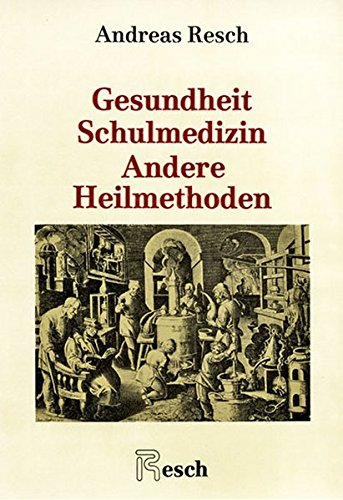 9783853820421: Gesundheit, Schulmedizin, andere Heilmethoden (Livre en allemand)