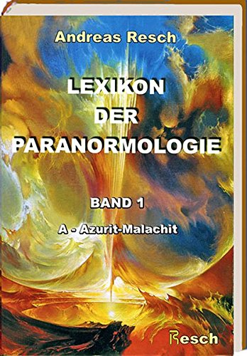9783853820810: Lexikon der Paranormologie: Band 1: A - Azurit-Malachit