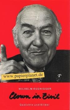 9783853910269: Clown in Zivil: Gedichte und Bilder : zum 60. Geburtstag des Autors (German Edition)