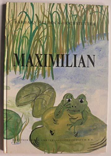 9783853911150: Maximilian