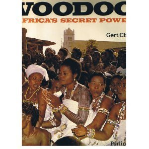 Voodoo. Africa's Secret Power