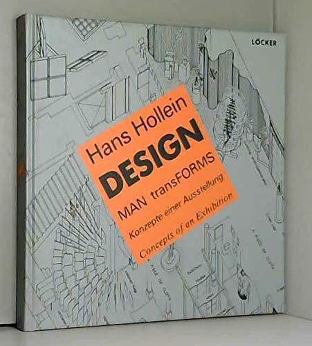 Hans Hollein, design: Man transforms : Konzepte