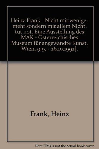 Illustrationen Nicht mit weniger mehr sondern mit allem Nichts, tut not - Heinz, Frank