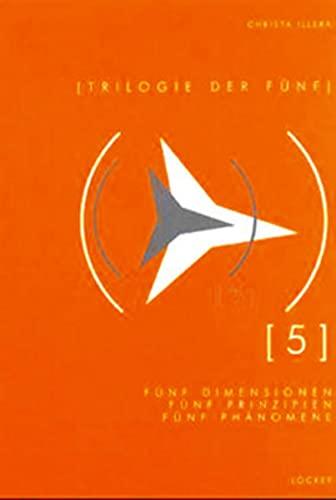 9783854093657: Trilogie der Fünf: Fünf Dimensionen der Architektur, fünf Prinzipien, fünf Phänomene