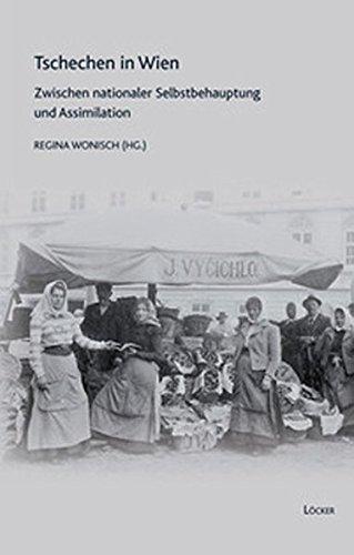 9783854094852: Tschechen in Wien: Zwischen nationaler Selbstbehauptung und Assimilation