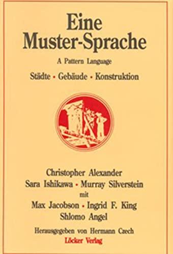 Eine Muster-Sprache: Christopher Alexander