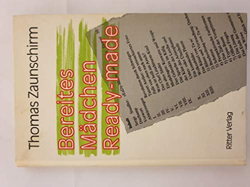 9783854150169: Bereites Madchen Ready-made [Hardcover] by Thomas Zaunschirm