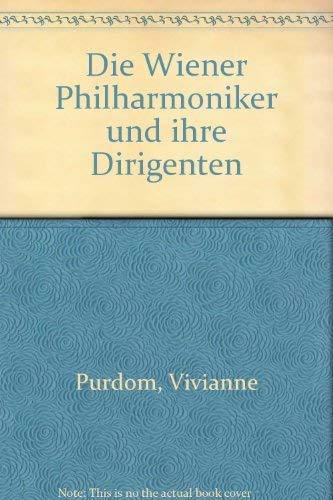 9783854150930: Die Wiener Philharmoniker und ihre Dirigenten (German Edition)