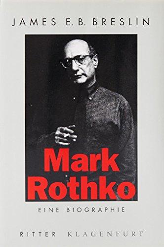 9783854151647: Mark Rothko. Eine Biografie
