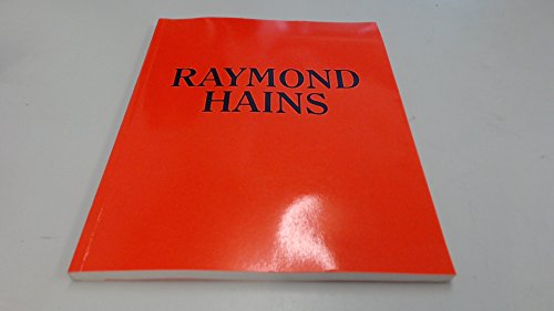 Raymond Hains. Akzente 1949-1995/Accents 1949-1995.: Bourriaud, Nicolas/Fleck, Robert/