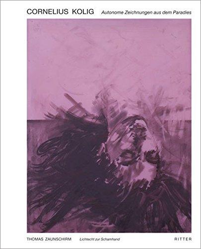 9783854154235: Cornelius Kolig: Autonome Zeichnungen aus dem Paradies