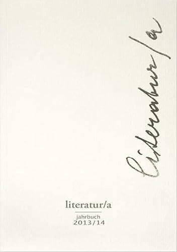 Literatur/a, Jahrbuch 2013/14: zu Gustav Janus: Klaus Amann