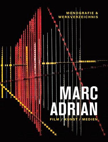 Marc Adrian - Film, Kunst, Medien: Dieter Bogner