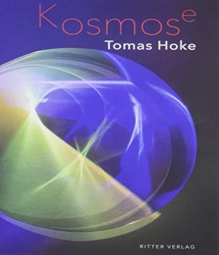Kosmose: Monografie - Hoke, Tomas